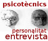 Programació psicotècnics, personalitat i entrevista personal